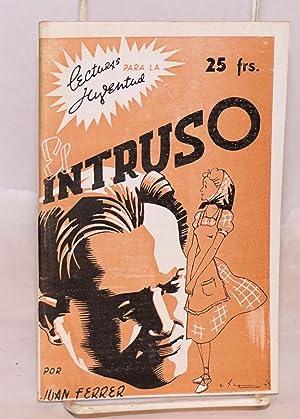 El intruso: Ferrer, Juan