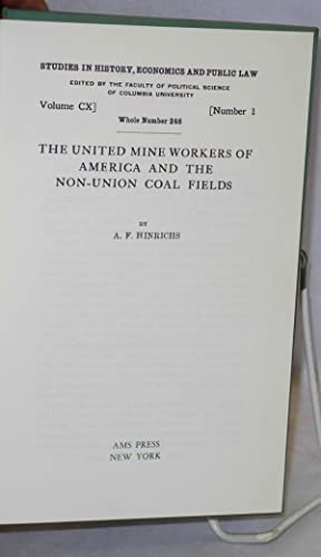 The United Mine Workers of America and the non-union coal fields: Hinrichs, Albert Ford
