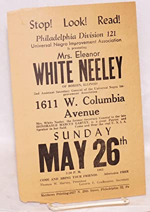 Stop! Look! Read! Philadelphia Division 121, Universal Negro Improvement Association , is ...