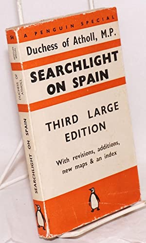 Searchlight on Spain; third large edition with revisions, additions, new maps & an index [...