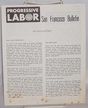 Progressive Labor San Francisco Bulletin. The city elections