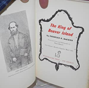 The King of Beaver Island. Forward, notes and bibliography by Paul Bailey. From Harper's ...