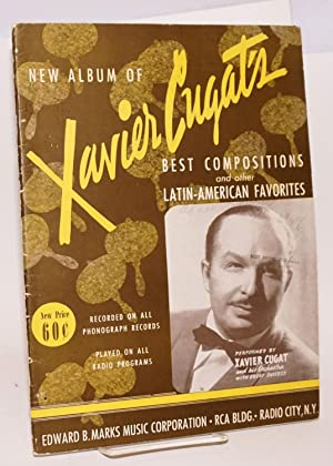 New album of Xavier Cugat's best compositions and other Latin-American favorites: Cugat, ...