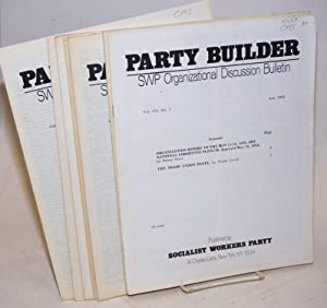 The Party builder, vol. 7, no. 1-7: Socialist Workers Party