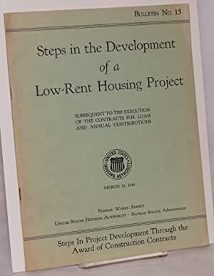 Steps in the development of a low-rent housing project subsequent to the execution of the contrac...