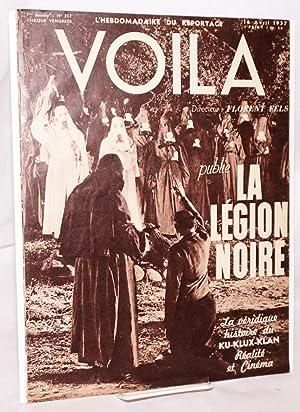 Voila;; l'hebdomadaire du reportage; 7me ann?e, No. 317, 16 April 1937; Publie la L?gion Noire...