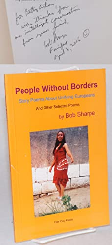 People without borders; story poems about unifying europeans and other selected poems: Sharpe, Bob