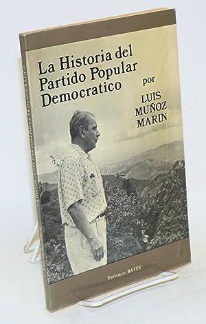 Historia del Partido Popular Democratico: Mu?oz Marin, Luis