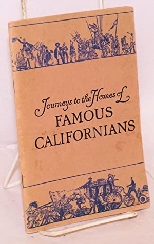 Journeys to the homes of famous Californians: Warren, Herbert O., illustrated by G. G. Patri