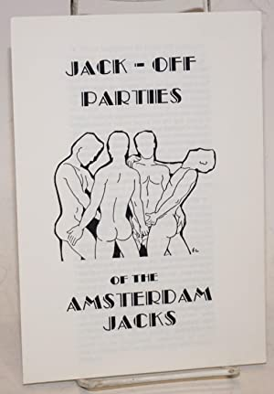 Jack-off Parties of the Amsterdam Jacks