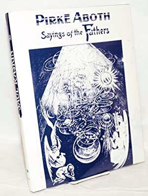 Pirke aboth, Sayings of the Fathers in