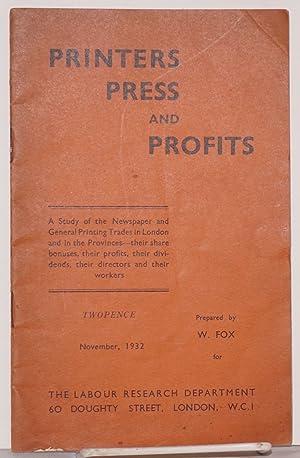 Printers, press and profits: Fox, W.
