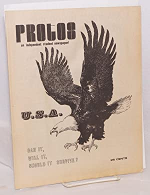 Protos; an independent student newspaper! Special issue: USA: can it, will it, should it survive: ...