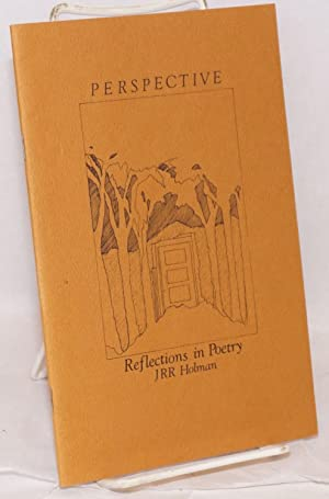 Perspective; reflections in poetry: Holman, June Rachel-Rebekah