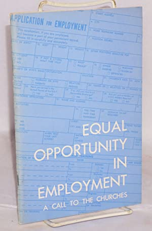 Equal opportunity in employment, a call to the churches Report of a consultation held in St. Louis,...