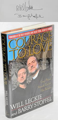 Courage to love; a gay priest stands up for his beliefs: Leckie, Will and Barry Stopfel