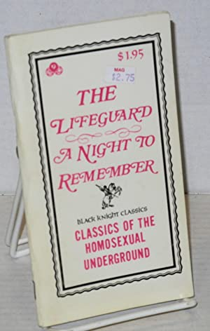 The Lifeguard [and] A Night to Remember [two stories]: Anonymous