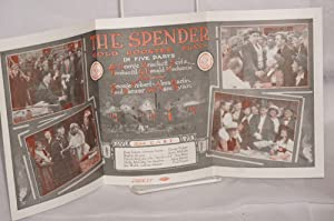 Path? presents: The Spender. Gold Rooster Play - in five parts. By George Brackett Seitz, produced ...