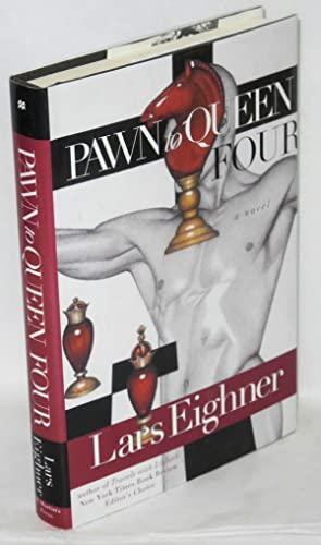 Pawn to queen four; a novel