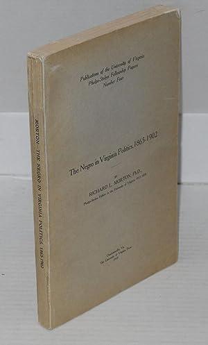 The Negro in Virginia politics, 1865-1902: Morton, Richard L.