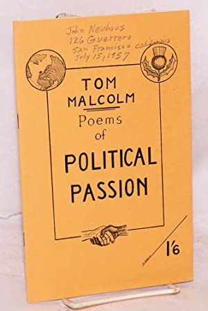 Poems of Political Passion: Malcolm, Tom
