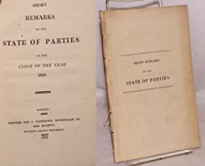Short Remarks on the State of Parties at the Close of the Year 1809