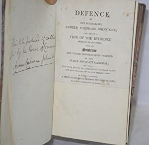 Defence of the Honourable Andrew Cochrane Johnstone; Including a View of the Evidence Produced on ...