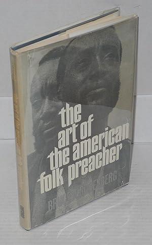 The art of the American folk preacher: Rosenberg, Bruce A.