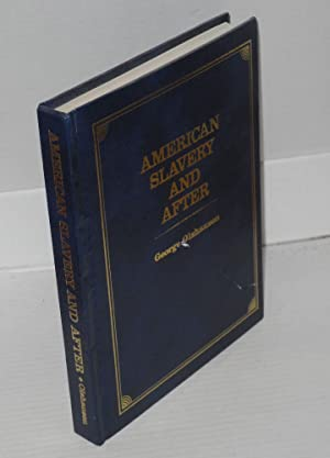 American slavery and after [with] Notes to American slavery and after [pair]: Olshausen, George