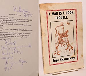 A man is a hook. Trouble: poems 1964-1973: Kicknosway, Faye