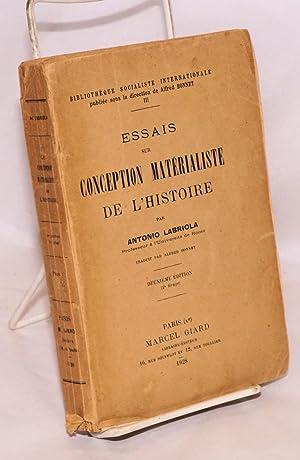 Essais sur la conception mat?rialite de l'Histoire. Traduit par Alfred Bonnet. Deuxi?me ?...