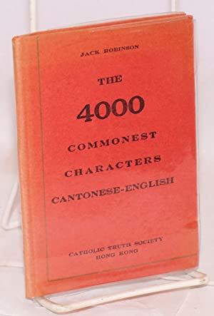 The 4000 commonest characters: Cantonese-English