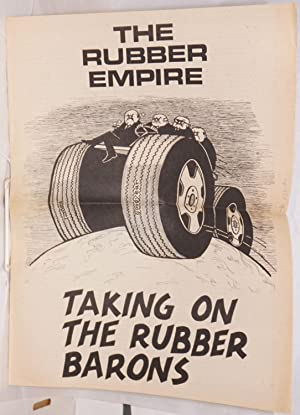 The rubber empire taking on the rubber barons