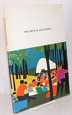 The arts in California; a report to the governor and the legislature by the California Arts ...