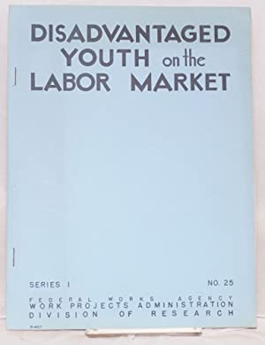Disadvantaged youth on the labor market: Payne, Stanley LeBaron