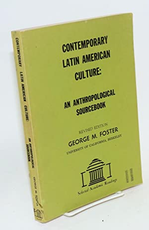 Readings in contemporary Latin American culture: an anthropological sourcebook, revised edition: ...