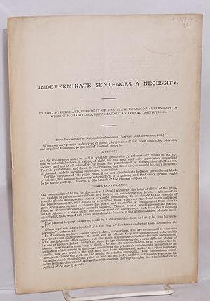 Indeterminate sentences a necessity: Burchard, George Wheelock