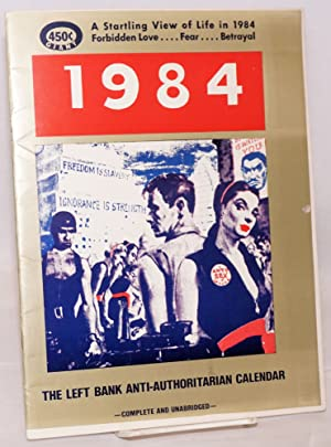 The Left Bank anti-authoritarian calendar: 1984