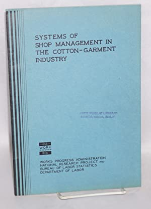 Systems of shop management in the cotton-garment industry: Stone, N.I.