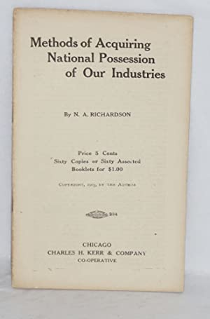 Methods of acquiring national possession of our industries: Richardson, N.A.