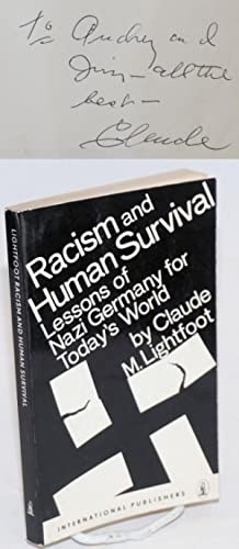 Racism and human survival; lessons of Nazi Germany for today's world: Lightfoot, Claude
