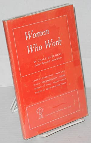 Women who work: Hutchins, Grace