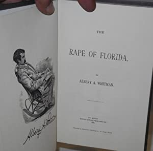The Rape of Florida: Whitman, Albery A.