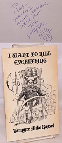 I want to kill everything: Kassel, Vampyre Mike
