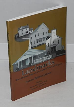 Landmarks: Black historic sites on the eastern shore of Virginia: Latimer, Frances Bibbins, edited ...