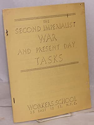 The second imperialist war and present day tasks