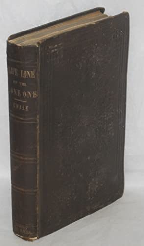 The life-line of the lone one; or, autobiography of the world's child, by the author: Chase, ...