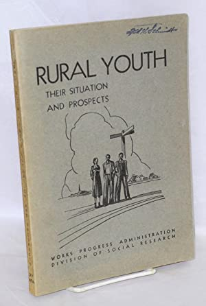 Rural youth: their situation and prospects: Melvin, Bruce L. and Elna N. Smith