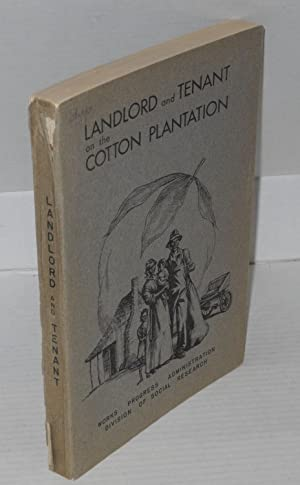 Landlord and tenant on the cotton plantation.: Woofter, Thomas Jackson,