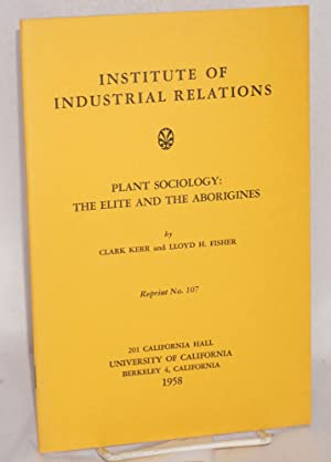 Plant sociology: the elite and the aborigines